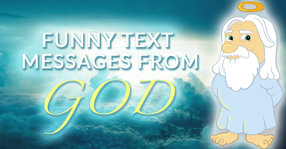 Funny Texts From God